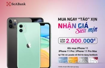 SeABank ưu đãi cho khách hàng mua iphone bằng thẻ tín dụng trên Tiki, Lazada